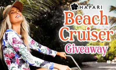 Hapari Beach Cruiser Sweepstakes