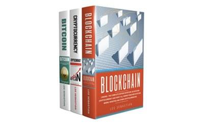 Blockchain: 3 Books - The Complete Edition - Free Books