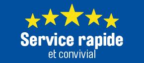 Service rapide et convivial