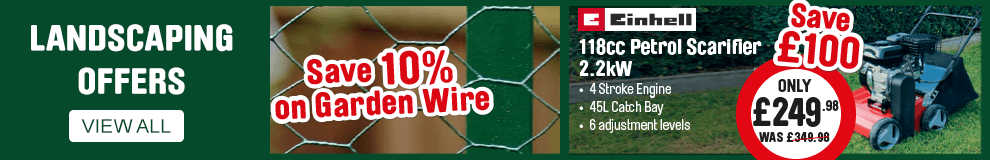 Landscaping Offers. Save 10% on garden wire. Save £100 on Einhell petrol scarifier. View all