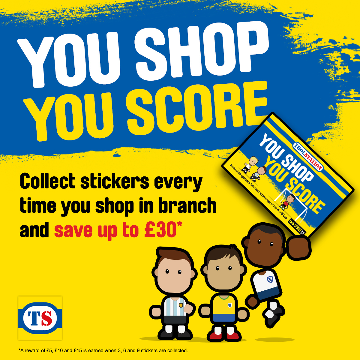 You Shop, You Score Rewards Card - IN STORE ONLY! (14 June – 16 July 2018)