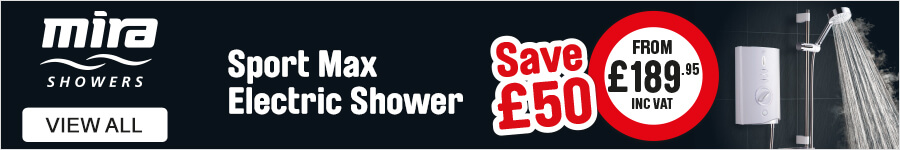 Mira Showers save £50 on the Sport Max Electric shower