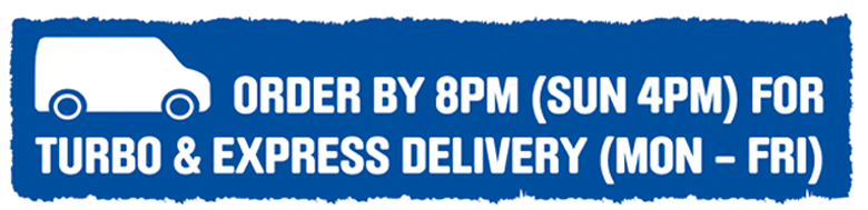 Order by 8pm (sun 4pm) for Turbo & Express Delivery