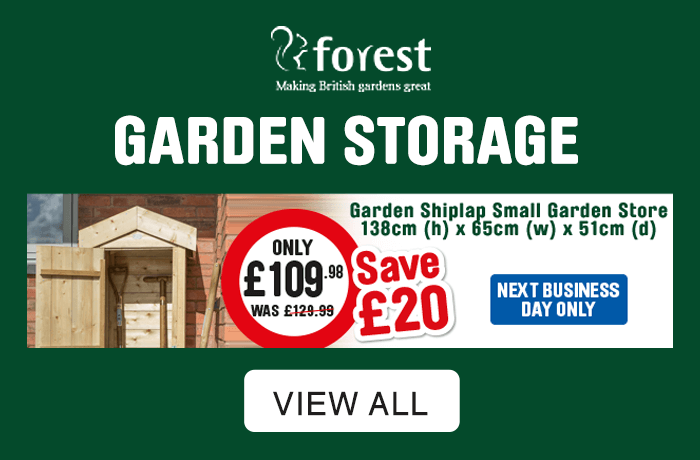 Garden Storage. save £20 only £109.98. View All