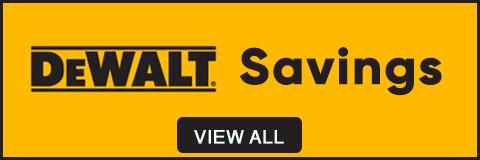 Dewalt Savings - View all
