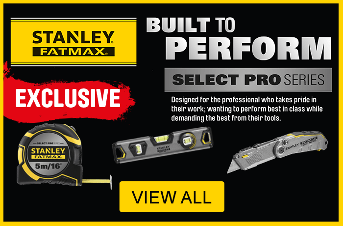 New Stanley Fatmax Select Pro Series. Exclsuive to Toolstation. View All