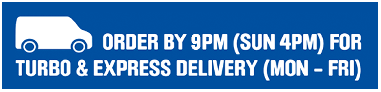 Order by 9pm (sun 4pm) for Turbo & Express Delivery