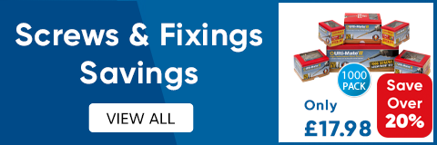 Screws & Fixings Savings - View All