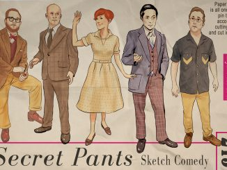 Beginning on March 12, Secret Pants will participate in the Toronto Sketch Comedy Festival. | COURTESY Secret Pants sketch COMEDY