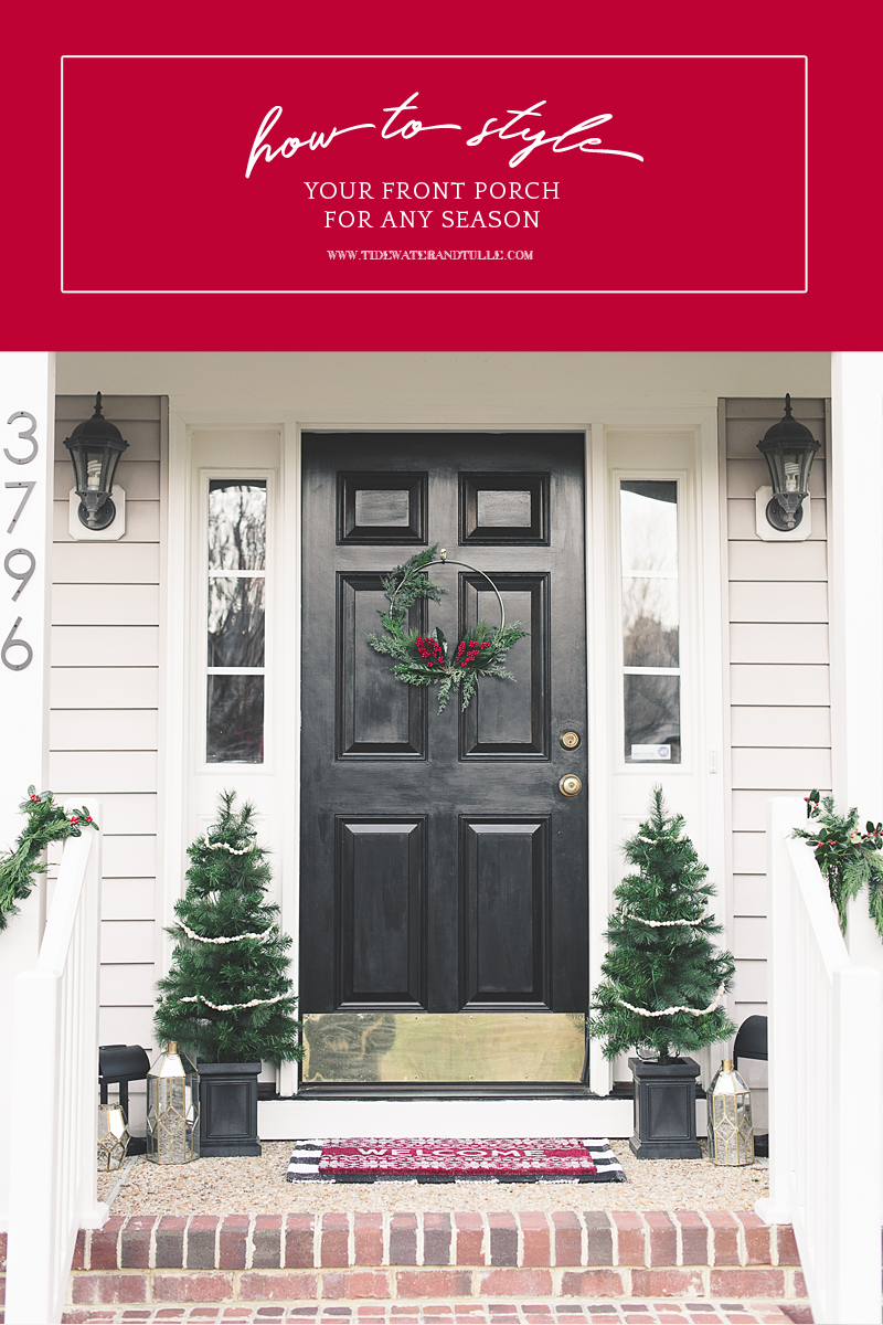 How to style your front porch for Christmas or any season