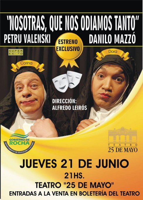 """""""Nosotras, que nos odiamos tanto"""" con Petru Valenski y Danilo Mazzo en el Teatro 25 de Mayo de Rocha"""