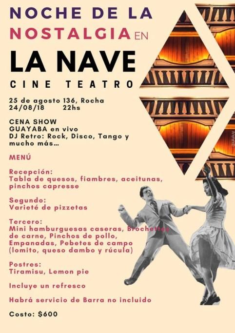 Noche de la Nostalgia 2018 con cena show en La Nave, ciudad de Rocha