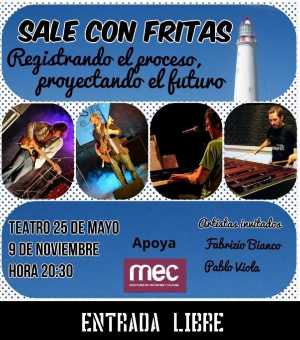 """Show de Sale con Fritas en el Teatro 25 de Mayo de Rocha, """"Registrando el proceso, proyectando el futuro"""""""