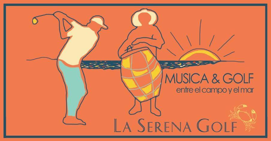 Música y Golf entre el campo y el mar, en La Serena en La Paloma. ¡Entrada libre y gratuita!