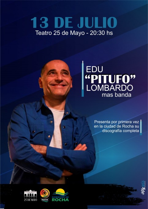 Edu Pitufo Lombardo y su banda se presentan en Rocha con un show que cubrirá toda su discografía