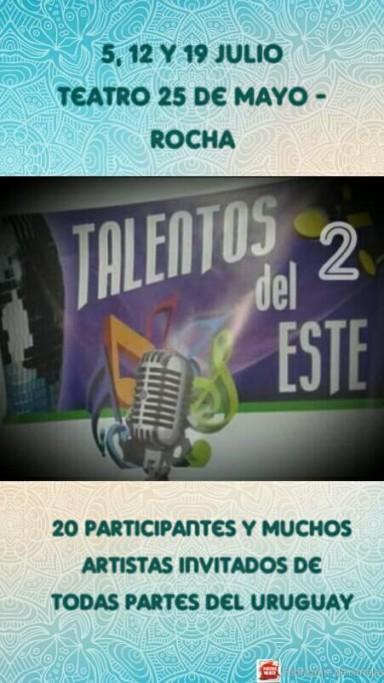 Galas Talentos del Este 2 durante el mes de julio en el Teatro 25 de Mayo de Rocha