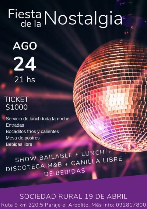 Fiesta de la Nostalgia en la Sociedad Rural 19 de Abril con discoteca, lunch y canilla libre de bebidas
