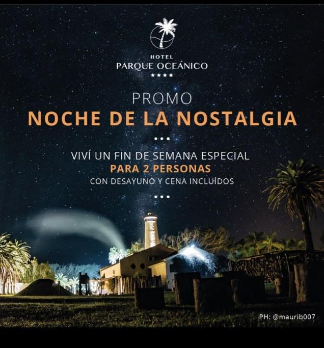 Fin de semana especial en Hotel Parque Oceánico en La Coronilla: Noche de la Nostalgia 2019