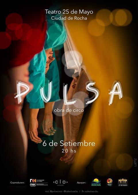 """""""Pulsa"""" obra interdisciplinar que combina circo, danza y teatro en Rocha"""