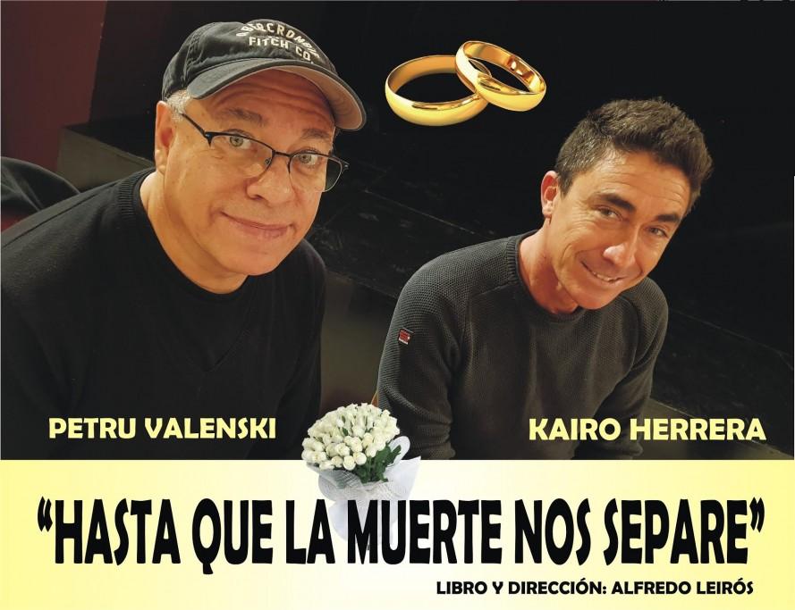 """""""Hasta que la muerte nos separe"""": una comedia con Petru Valensky & Kairo Herrera, en La Paloma"""