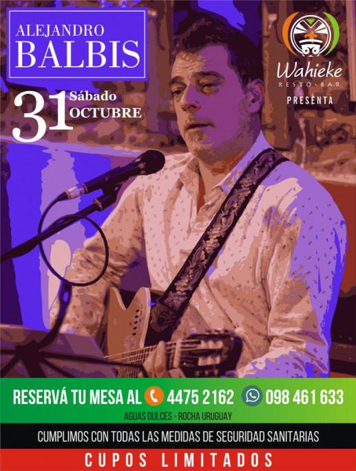 Alejandro Balbis en vivo en Wahieke Restó Bar en Aguas Dulces