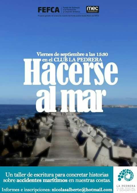 """""""Hacerse al mar"""": taller de escritura en La Pedrera"""