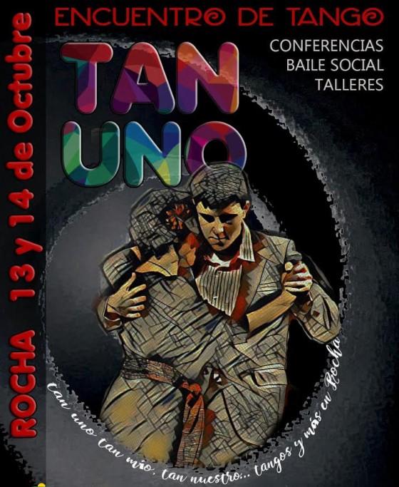 """Encuentro de tango: """"TAN UNO"""" 2017 en La Paloma y Rocha"""