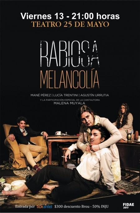 """""""Rabiosa Melancolía"""", de Marianella Morena se presenta en el Teatro 25 de Mayo de Rocha"""