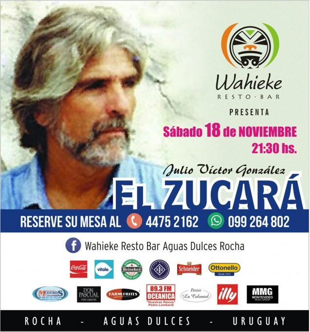 "Show en vivo de Julio Victor González ""El Zucará"" en Wahieke, Aguas Dulces"