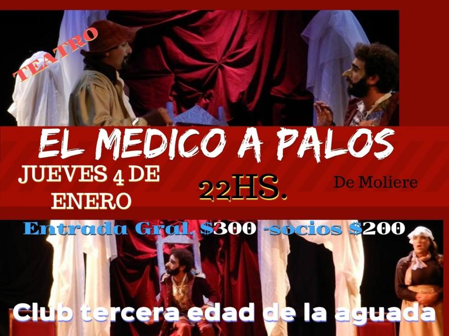 """Teatro: """"El médico a palos"""" en La Aguada, La Paloma"""