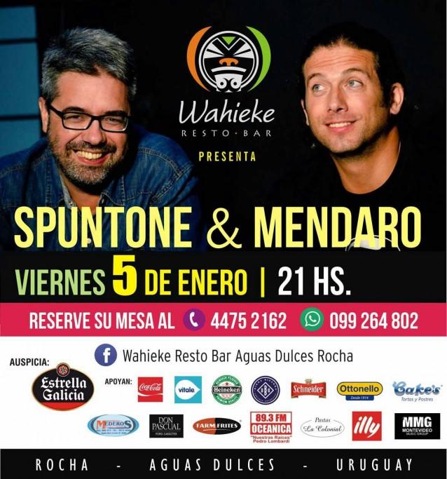 Show de Spuntone & Mendaro en Wahieke Resto Bar en Aguas Dulces