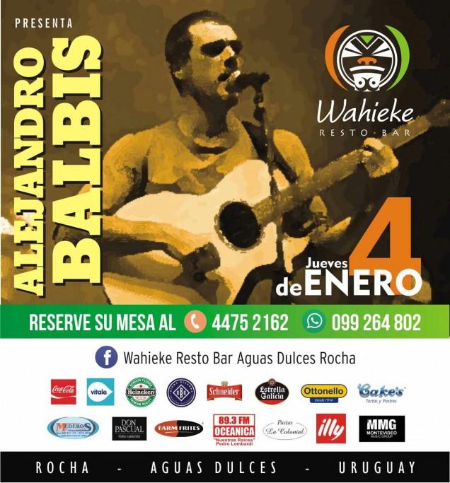 Show de Alejandro Balbis en Wahieke Resto Bar en Aguas Dulces
