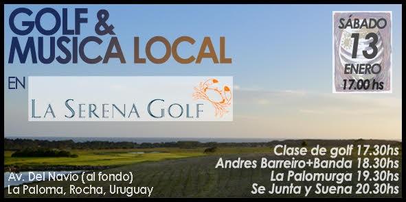 Golf & Música en vivo al atardecer en La Serena Golf, La Paloma