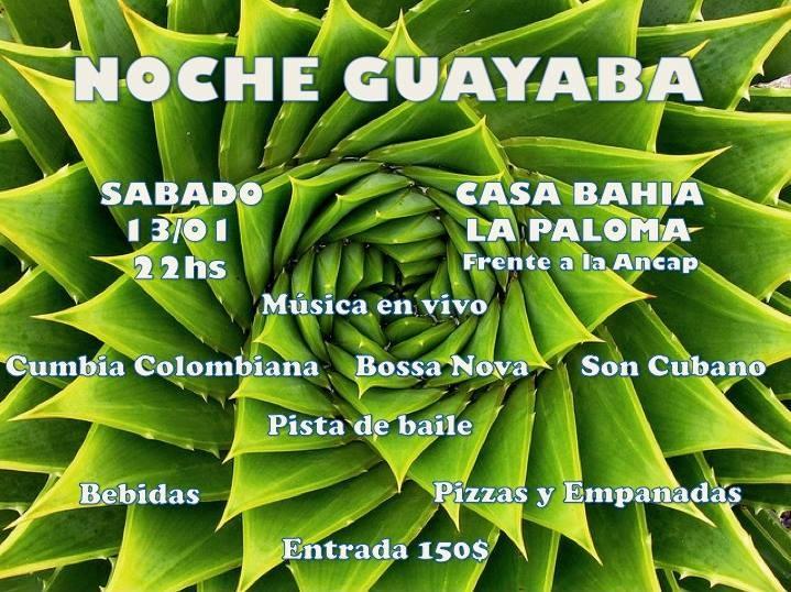 Noche Guayaba en Casa Bahía en La Paloma