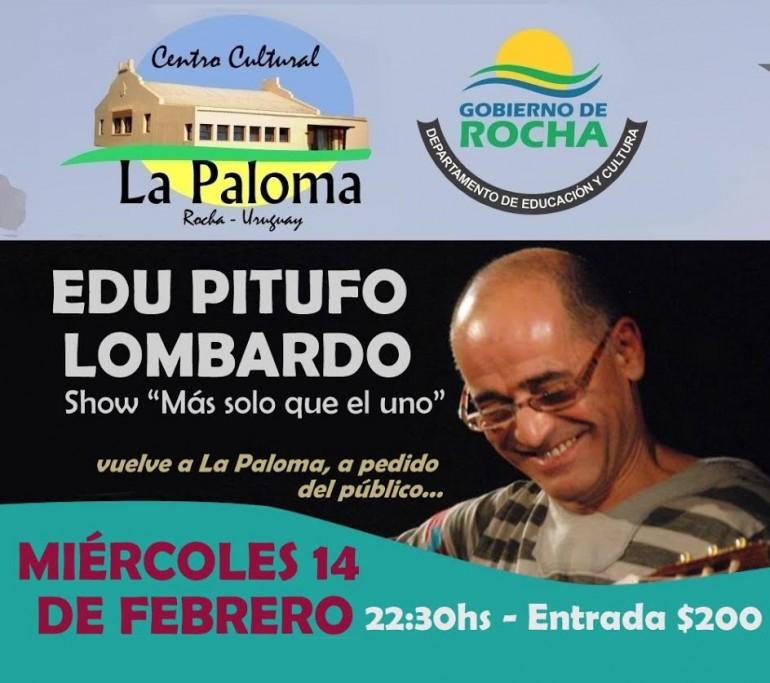 """Vuelve Edu Pitufo Lombardo a La Paloma con su show """"Más solo que el uno"""""""