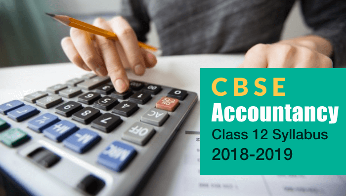 1612 CBSE Accountancy Class 12 Syllabus 2018-2019