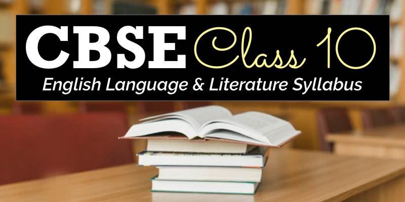 1836 CBSE CBSE Language & Literature Class 10 Syllabus