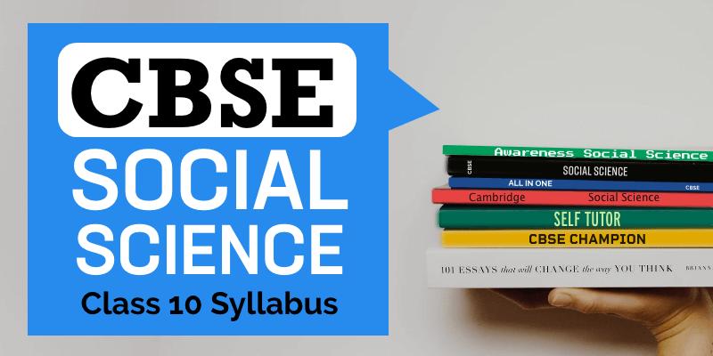 1836 CBSE Social Science Class 10 Syllabus – 1
