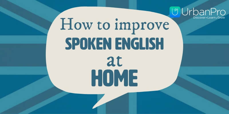 1852 How to improve spoken English at home
