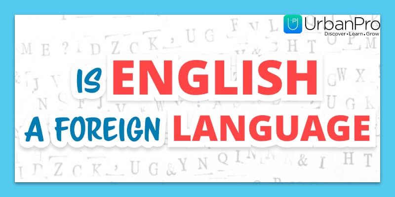 1852 Is English a foreign language