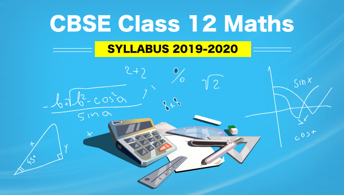 2. CBSE Class 12 Maths Syllabus 2019-2020