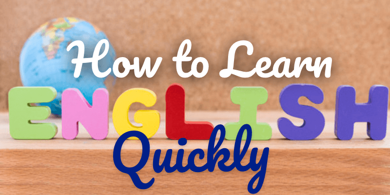 2How to Learn English Quickly