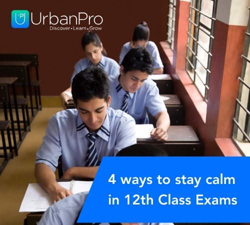 4 ways to stay calm in 12th class exams