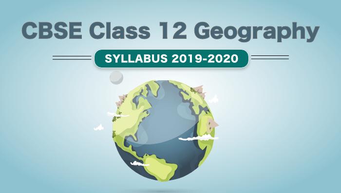 5 CBSE Class 12 Geography 2019-2020 – 6