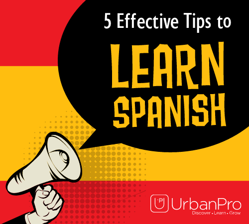 5 Effective tips to learn Spanish Language