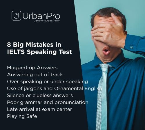 8 Big Mistakes in IELTS Speaking Test
