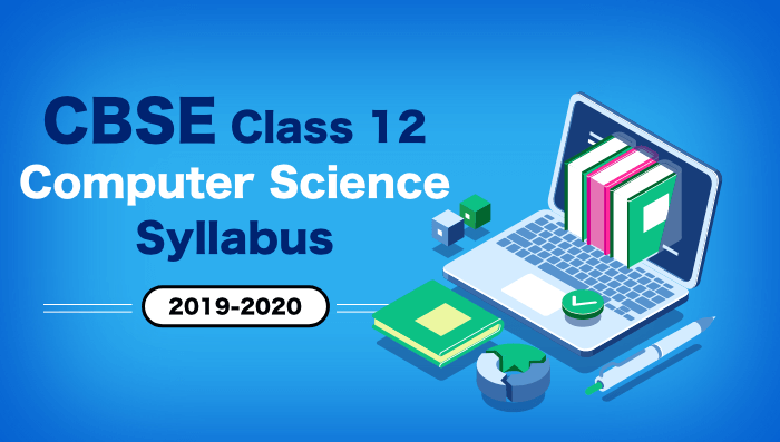 8 CBSE Class 12 Computer Science Syllabus