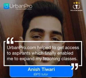 Anish Tiwari of the month- Nov 3 week – 1