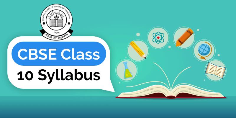 CBSE Class 10 Syllabus – 1