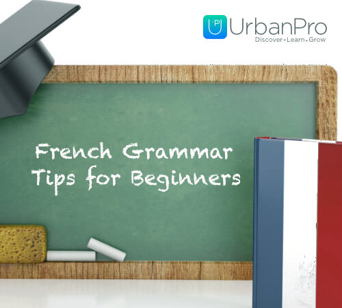 French Grammar Tips for Beginners